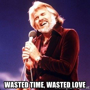 Kenny Rogers - wasted time, wasted love