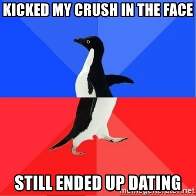 Socially Awkward to Awesome Penguin - kicked my crush in the face still ended up dating