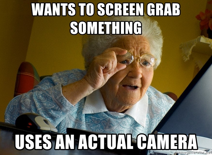 Internet Grandma Surprise - wants to screen grab something uses an actual camera