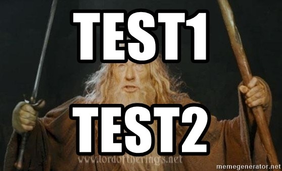 You shall not pass - Test1 Test2