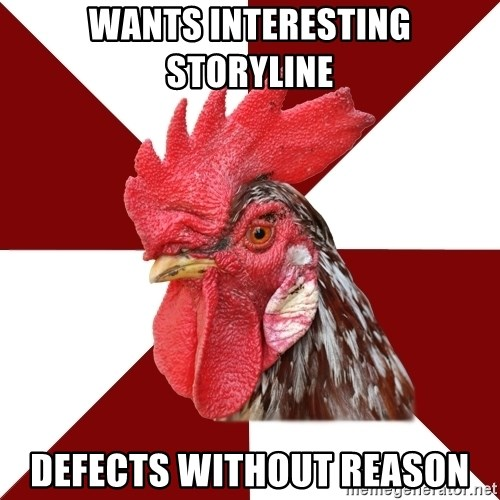 Roleplaying Rooster - Wants interesting storyline defects without reason