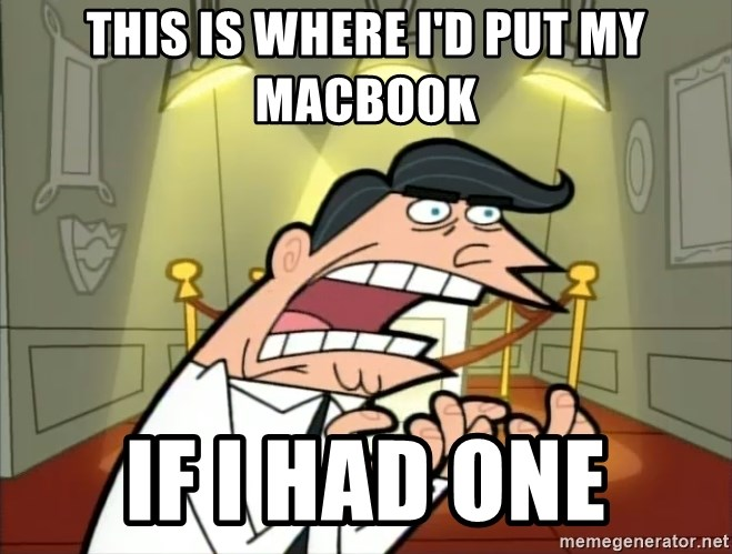 Timmy turner's dad IF I HAD ONE! - THIS IS WHERE I'D PUT MY MACBOOK IF I HAD ONE