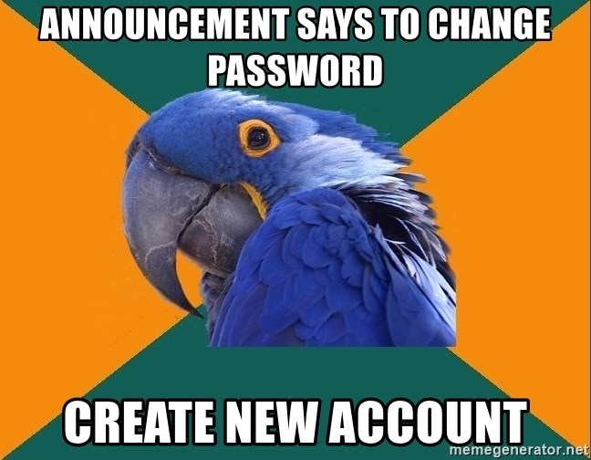 Paranoid Parrot - Announcement says to change password Create new account