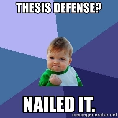 Thesis defense? Nailed it  - Success Kid | Meme Generator