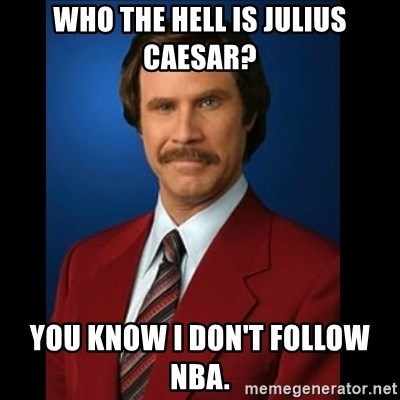 who the hell is julius caesar you know i dont follow nba who the hell is julius caesar? you know i don't follow nba