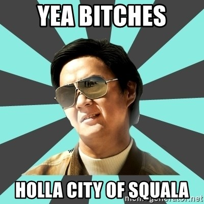 Holla city of squala