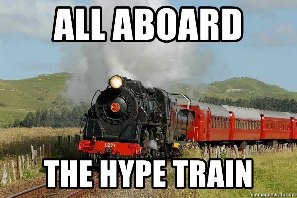 Success Train - all aboard  the hype train