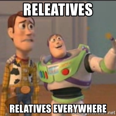 Buzz - Releatives relatives everywhere