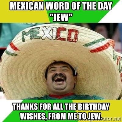 mexican word of the day birthday Mexican word of the day