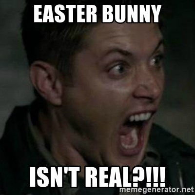 Supernatural Dean Face - easter bunny isn't real?!!!