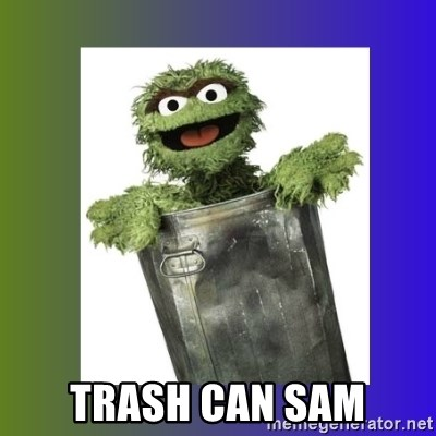 Oscar the Grouch - trash can sam