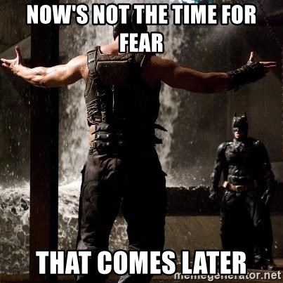 Bane Let the Games Begin - Now's not the time for fear That comes later