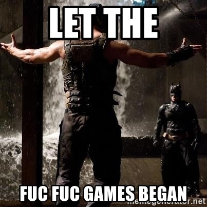 Bane Let the Games Begin - Let the Fuc fuc games began
