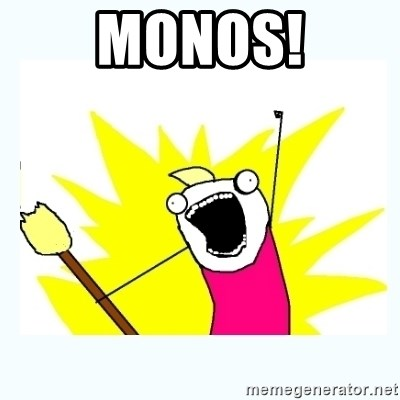 All the things - Monos!