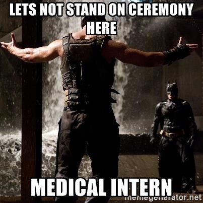 Bane Let the Games Begin - Lets not stand on ceremony here Medical intern