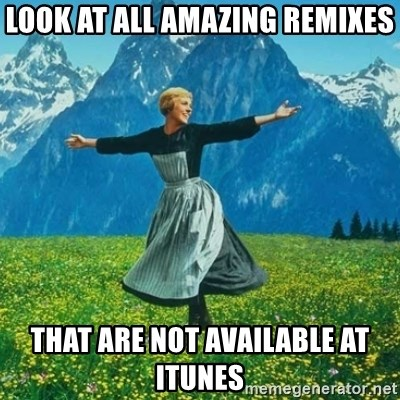 Look at All the Fucks I Give - look at all amazing remixes that are not available at itunes