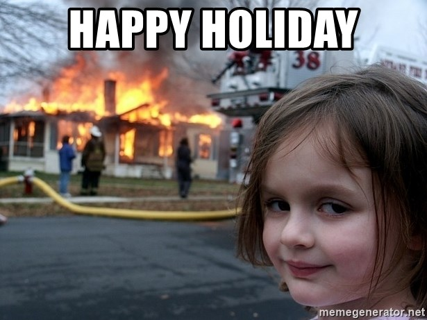 Disaster Girl - happy holiday