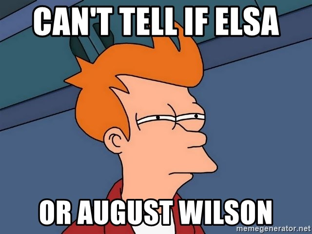 Futurama Fry - can't tell if elsa or august wilson