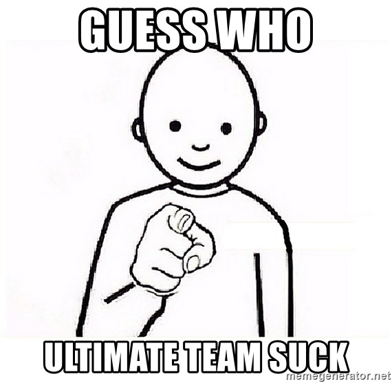 GUESS WHO YOU - Guess who Ultimate team suck