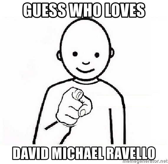 GUESS WHO YOU - guess who loves david michael ravello