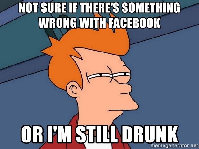 Futurama Fry - not sure if there's something wrong with facebook or I'm still drunk
