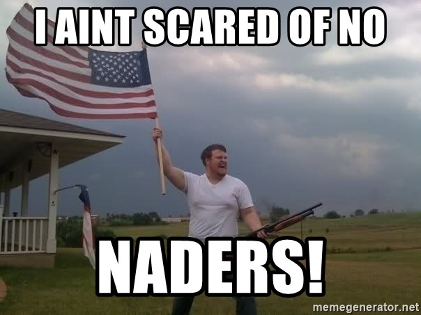 Ain Scared No Naders I T