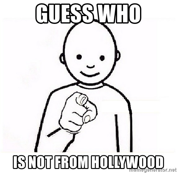 GUESS WHO YOU - GUESS WHO IS NOT FROM HOLLYWOOD
