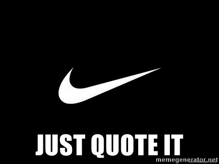 Nike swoosh - JUST QUOTE IT