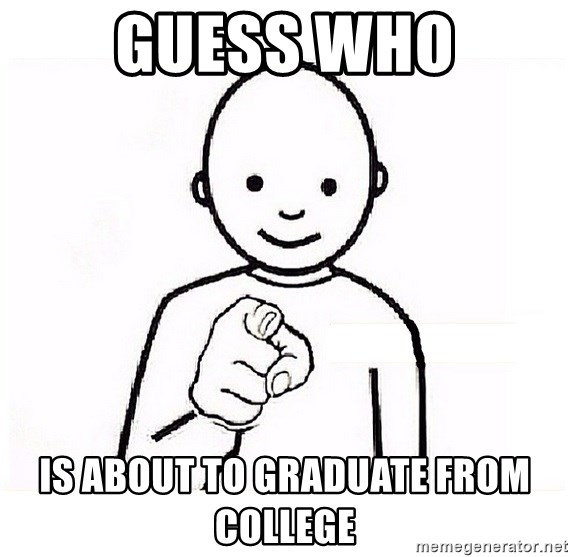 GUESS WHO YOU - Guess who Is about to graduate from college