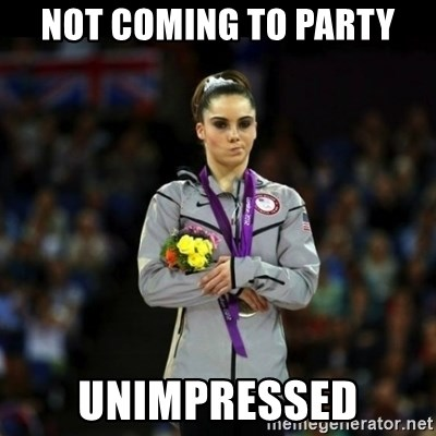 Unimpressed McKayla Maroney - Not coming to Party Unimpressed