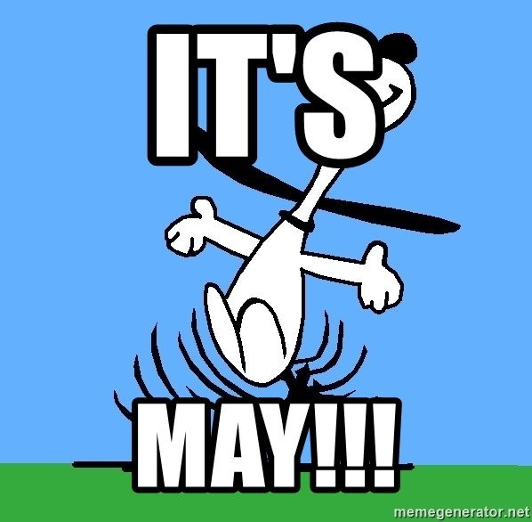 My snoopy dance - it's may!!!