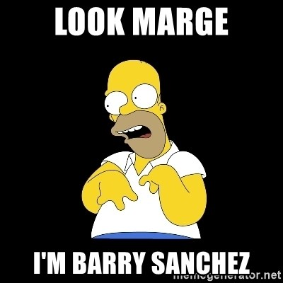 look-marge - LooK MARGE I'M BARRY SANCHEZ