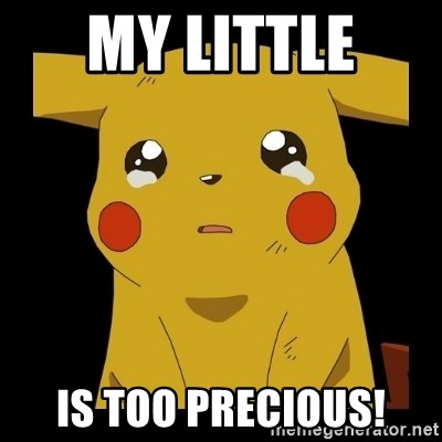 Pikachu crying - My Little  is too precious!