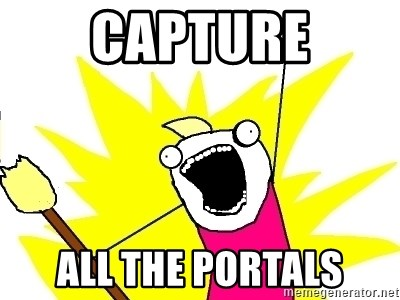X ALL THE THINGS - capture all the portals