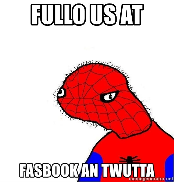 spoderman - fullo us at  FASBOOK AN TWUTTA