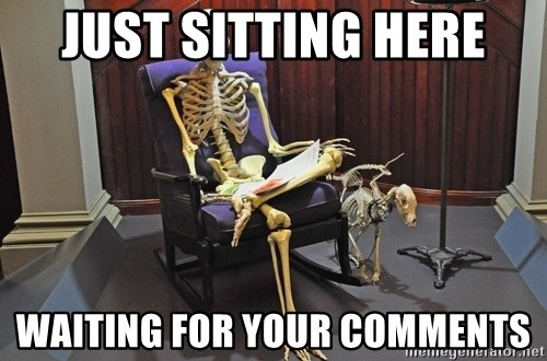 just sitting here waiting for a text from a bro. - Just sitting here waiting for your comments