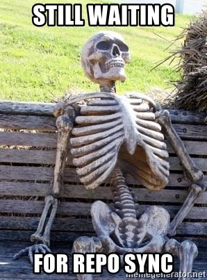 Waiting For Op - Still Waiting FOr repo sync