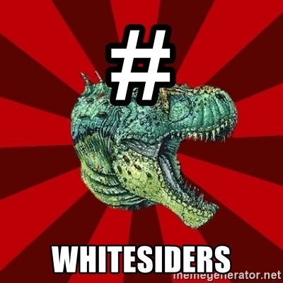 Dinosaur - # Whitesiders