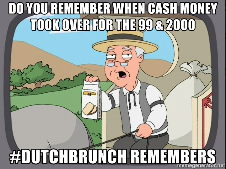 Pepperidge Farm Remembers Meme - Do you remember when cash money took over for the 99 & 2000 #dutchbrunch remembers