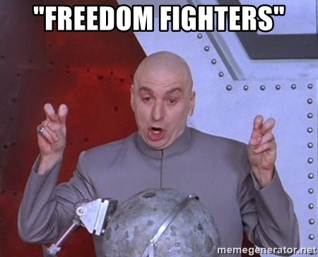 "Dr. Evil Air Quotes - ""Freedom FIghters"""