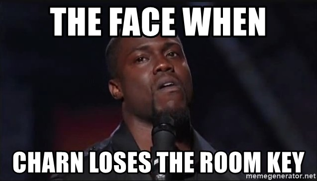 Kevin Hart Face - The Face when Charn Loses the room key
