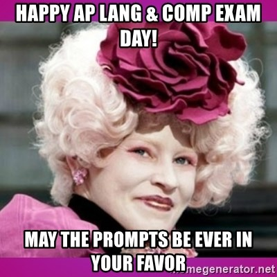 hunger games effie - Happy AP Lang & Comp Exam Day! May the prompts be ever in your favor