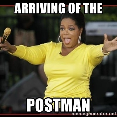 Overly-Excited Oprah!!!  - arriving of the  postman