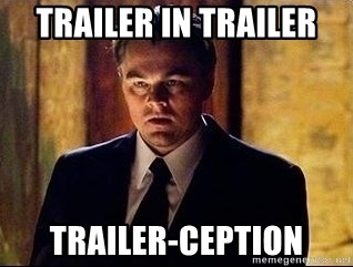 inception - trailer in trailer trailer-ception