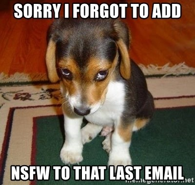 Sad Puppy - SORRY I FORGOT TO ADD NSFW TO THAT LAST EMAIL