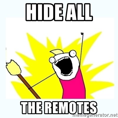 All the things - HIDE ALL THE REMOTES