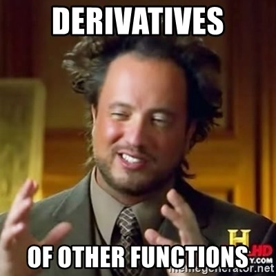 Alien guy - DERIVATIVES oF OTHER FUNCTIONS