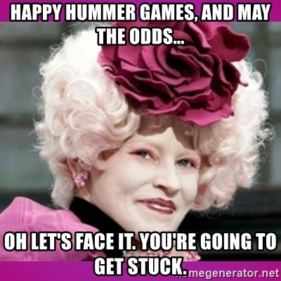 hunger games effie - Happy hummer games, and may the odds... oh let's face it. you're going to get stuck.