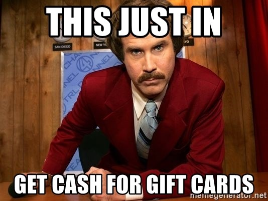 NewsFlash...This Just In... - this just in get cash for gift cards
