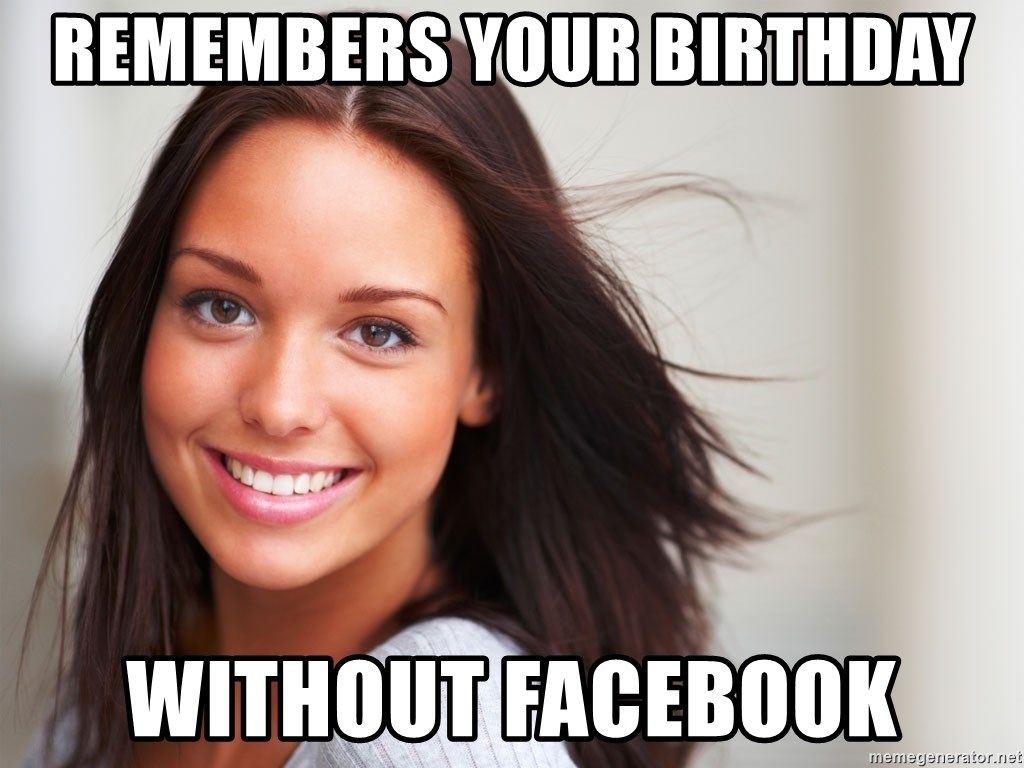 Good Girl Gina - remembers your birthday without facebook